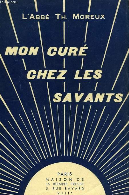 MON CURE CHEZ LES SAVANTS