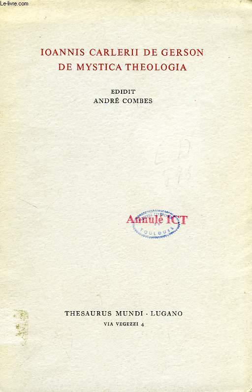 IOANNIS CARLERII DE GERSON DE MYSTICA THEOLOGIA