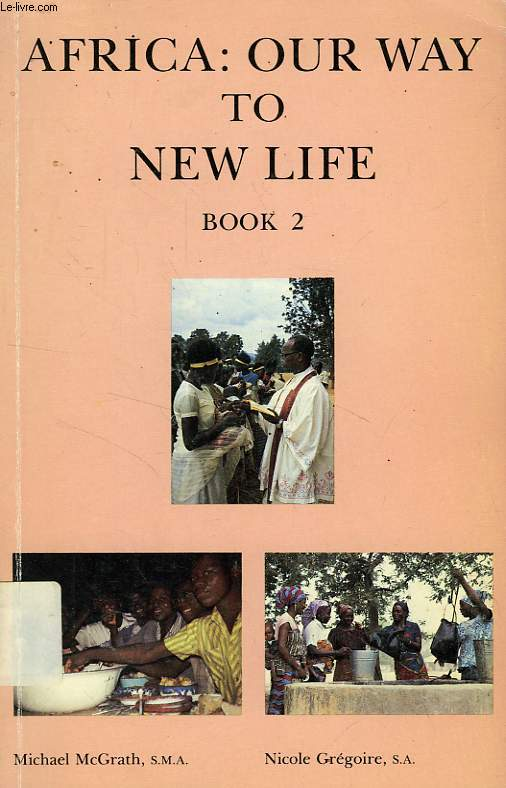 AFRICA: OUR WAY TO NEW LIFE, BOOK 2