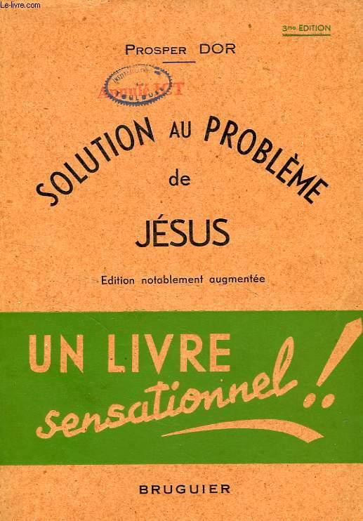 SOLUTION AU PROBLEME DE JESUS