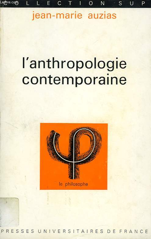 L'ANTHROPOLOGIE CONTEMPORAINE, EXPERIENCE ET SYSTEME