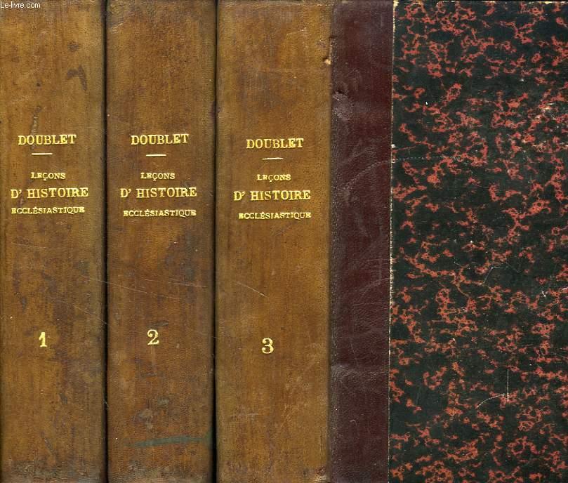 LECONS D'HISTOIRE ECCLESIASTIQUE, 3 TOMES