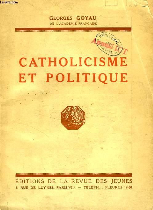 CATHOLICISME ET POLITIQUE
