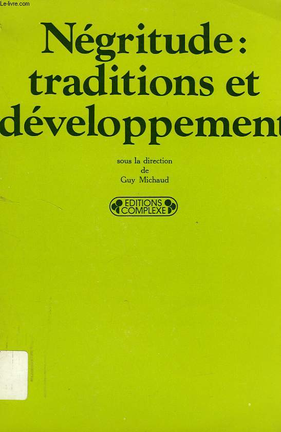 NEGRITUDE: TRADITIONS ET DEVELOPPEMENT