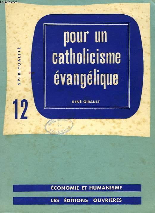POUR UN CATHOLICISME EVANGELIQUE