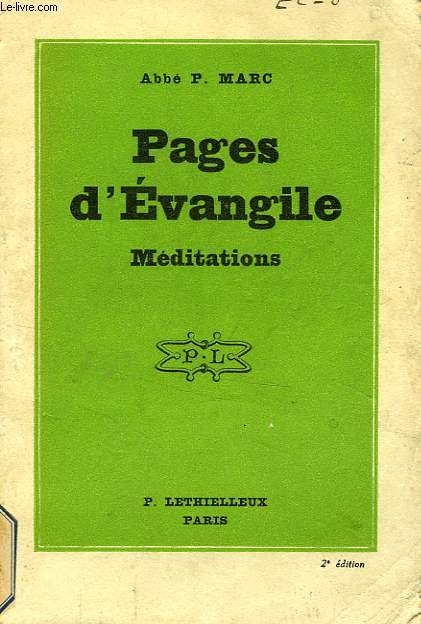PAGES D'EVANGILE, MEDITATIONS