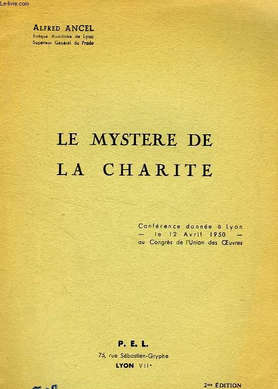 LE MYSTERE DE LA CHARITE
