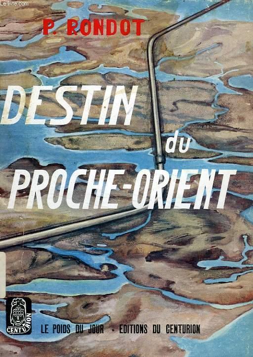 DESTIN DU PROCHE-ORIENT