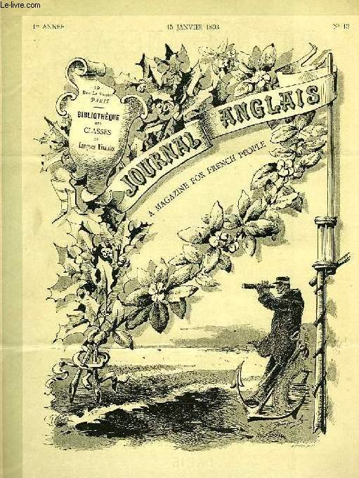 JOURNAL ANGLAIS, A MAGAZINE FOR FRENCH PEOPLE, 1re ANNEE, N° 13, 15 JAN. 1893