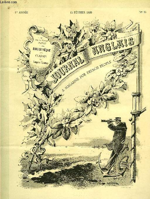 JOURNAL ANGLAIS, A MAGAZINE FOR FRENCH PEOPLE, 1re ANNEE, N° 15, 15 FEV. 1893