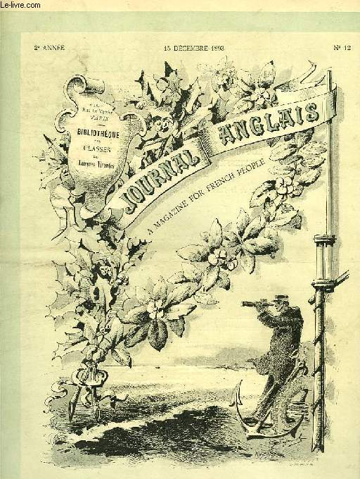 JOURNAL ANGLAIS, A MAGAZINE FOR FRENCH PEOPLE, 2e ANNEE, N° 12, 15 DEC. 1893