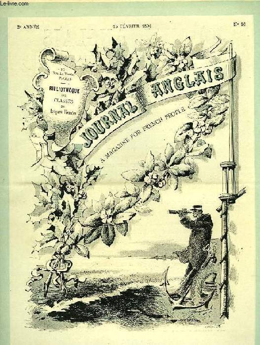JOURNAL ANGLAIS, A MAGAZINE FOR FRENCH PEOPLE, 2e ANNEE, N° 16, 15 FEV. 1894
