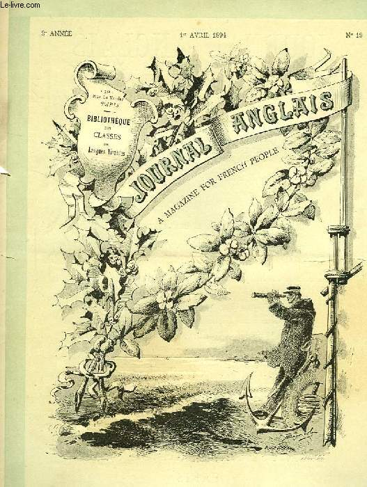 JOURNAL ANGLAIS, A MAGAZINE FOR FRENCH PEOPLE, 2e ANNEE, N° 19, 1er AVRIL 1894