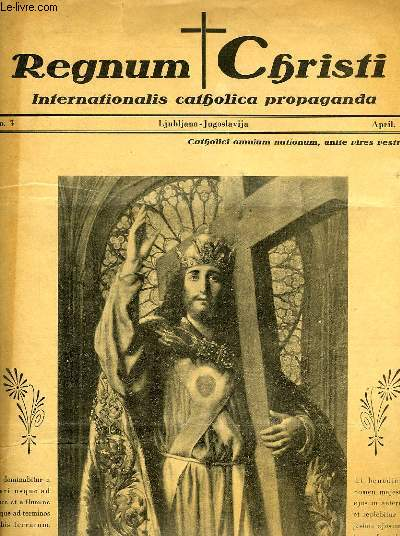 REGNUM CHRISTI, INTERNATIONALIS CATHOLICA PROPAGANDA, N° 3, APRIL 1937