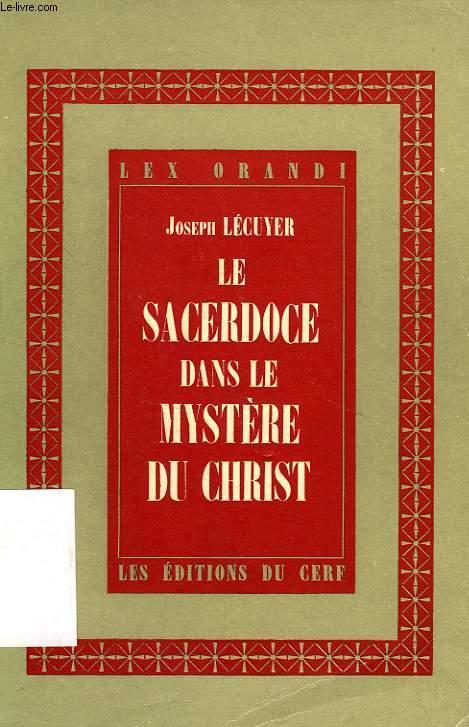 LE SACERDOCE DANS LE MYSTERE DU CHRIST