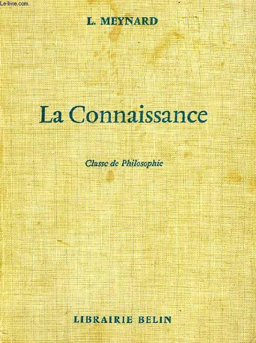 LA CONNAISSANCE, CLASSE DE PHILOSOPHIE
