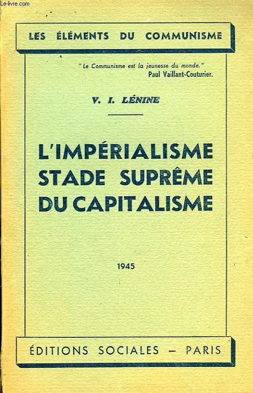 L'IMPERIALISME STADE SUPREME DU CAPITALISME