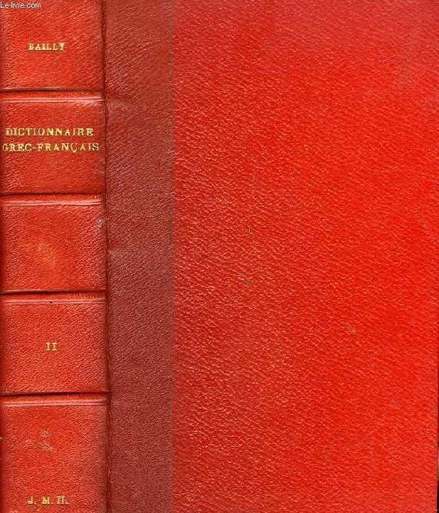 DICTIONNAIRE GREC-FRANCAIS, TOME II