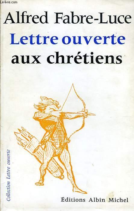 LETTRE OUVERTE AUX CHRETIENS