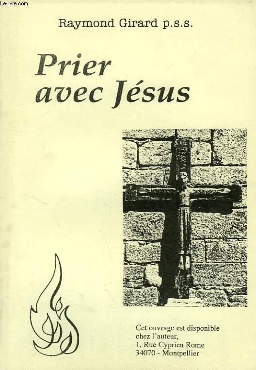 PRIER AVEC JESUS