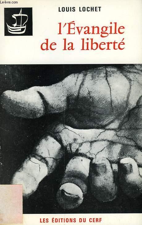 L'EVANGILE DE LA LIBERTE