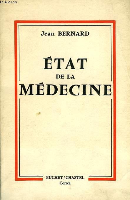 ETAT DE LA MEDECINE