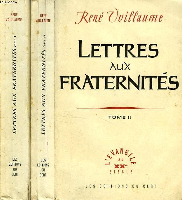 LETTRES AUX FRATERNITES, 2 TOMES