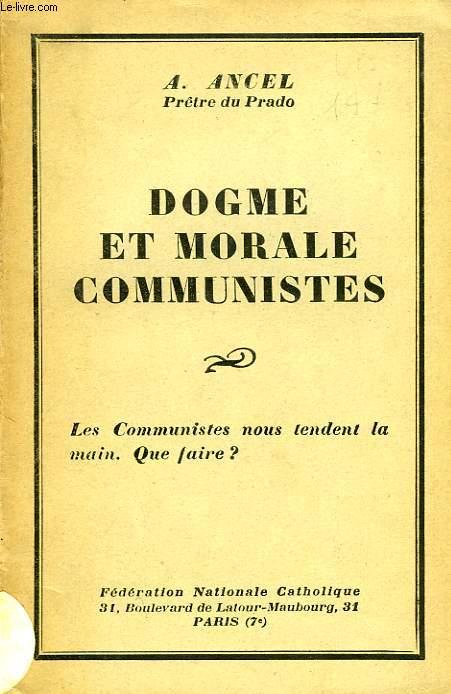 DOGME ET MORALE COMMUNISTES