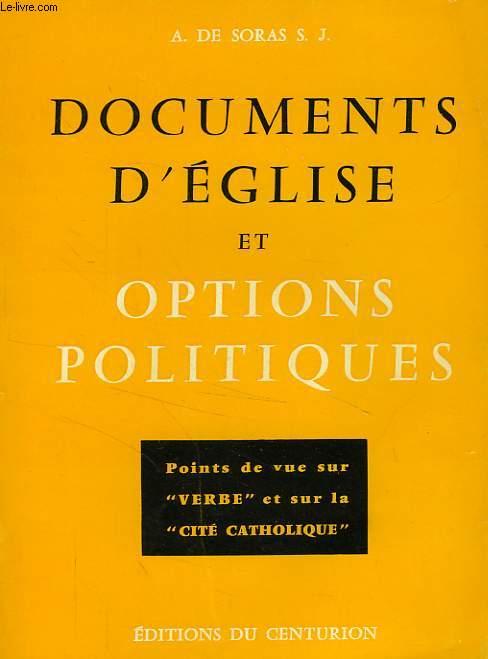 DOCUMENTS D'EGLISE ET OPTIONS POLITIQUES