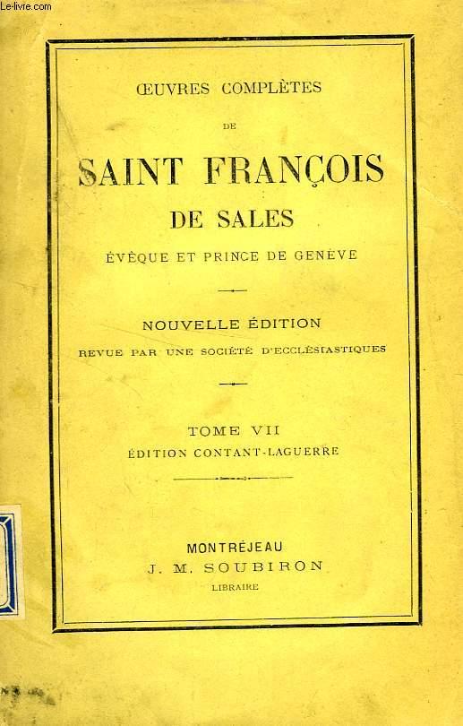 OEUVRES COMPLETES DE SAINT FRANCOIS DE SALES, TOME VII