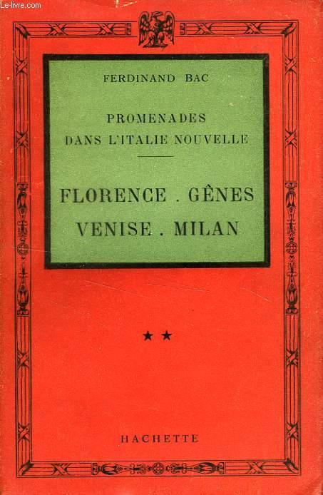PROMENADES DANS L'ITALIE NOUVELLE, II. FLORENCE, GENES, VENISE, MILAN