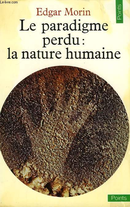 LE PARADIGME PERDU: LA NATURE HUMAINE