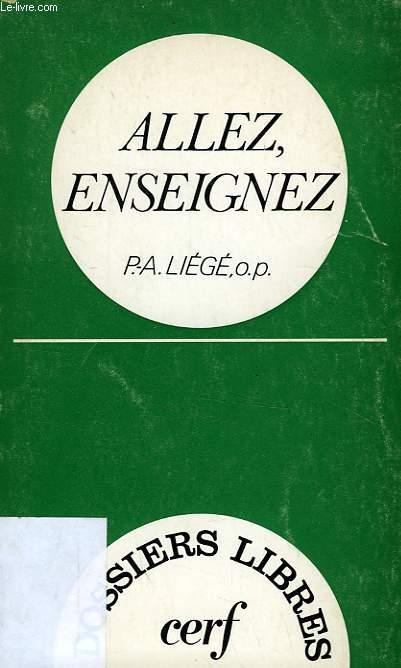 ALLEZ, ENSEIGNEZ