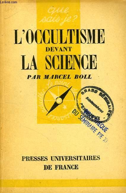 L'OCCULTISME DEVANT LA SCIENCE