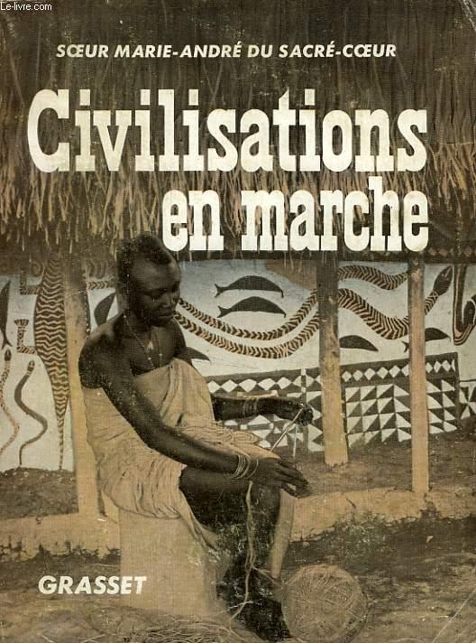 CIVILISATIONS EN MARCHE