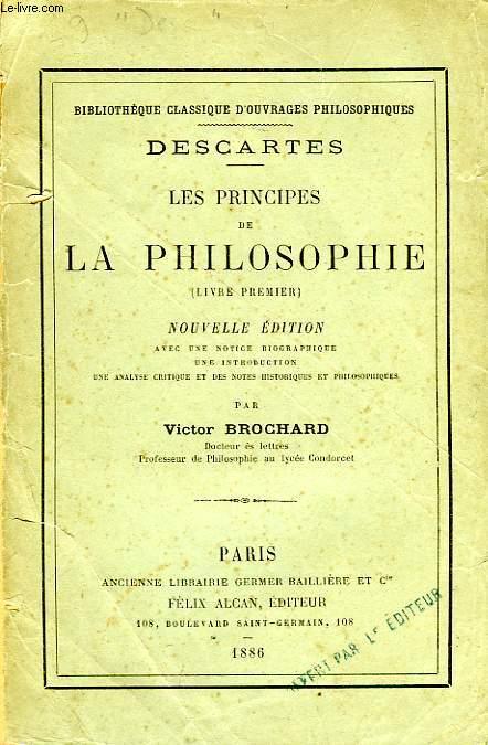 LES PRINCIPES DE LA PHILOSOPHIE (LIVRE I)