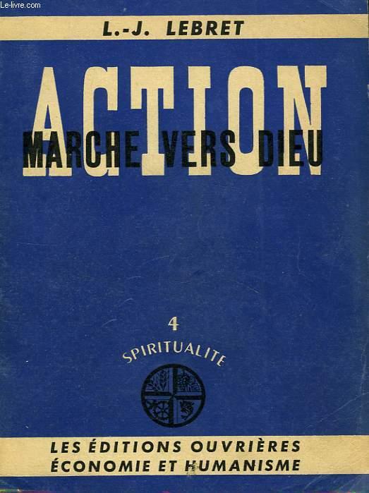ACTION, MARCHE VERS DIEU