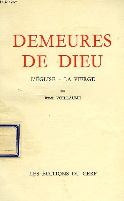 DEMEURES DE DIEU, L'EGLISE, LA VIERGE