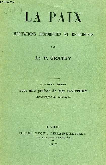 LA PAIX, MEDITATIONS HISTORIQUES ET RELIGIEUSES