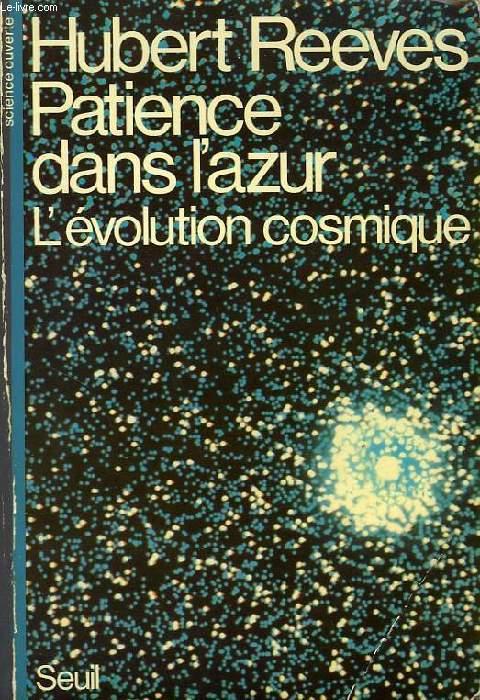 PATIENCE DANS L'AZUR, L'EVOLUTION COSMIQUE