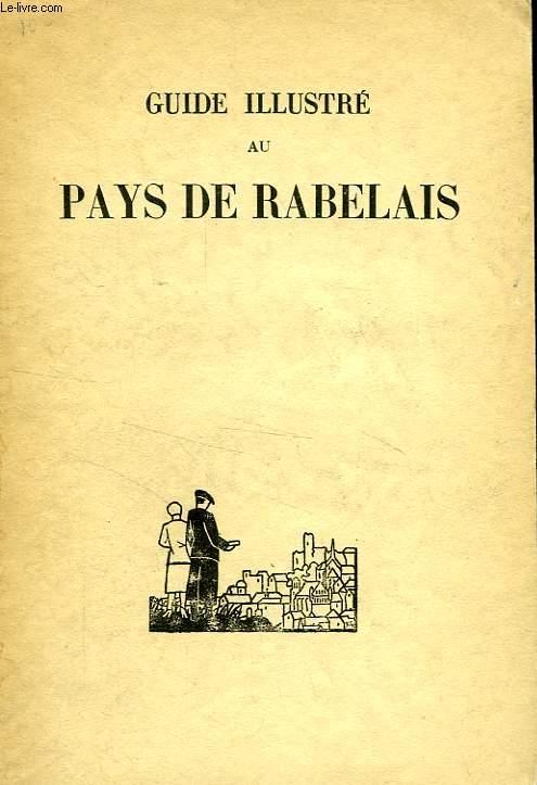 GUIDE ILLUSTRE AU PAYS DE RABELAIS