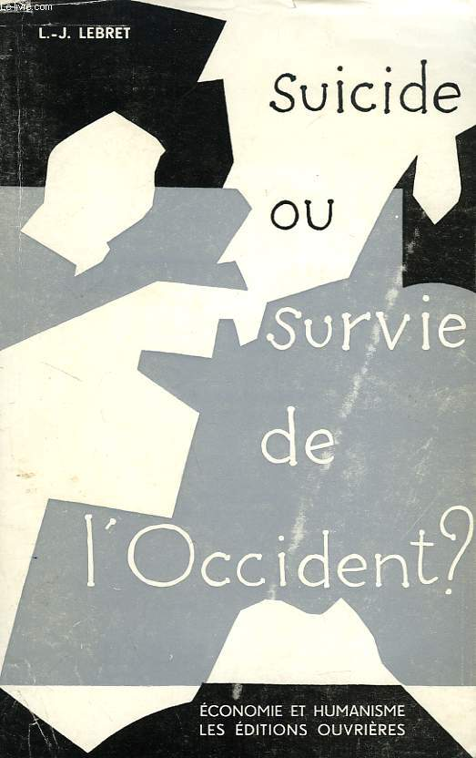 SUICIDE OU SURVIE DE L'OCCIDENT ?