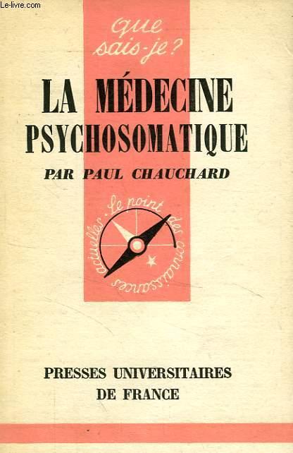 LA MEDECINE PSYCHOSOMATIQUE
