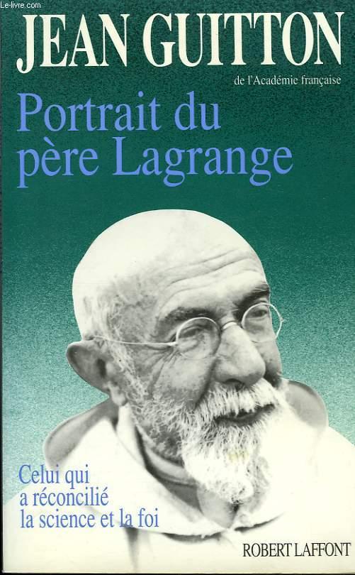 PORTRAIT DU PERE LAGRANGE