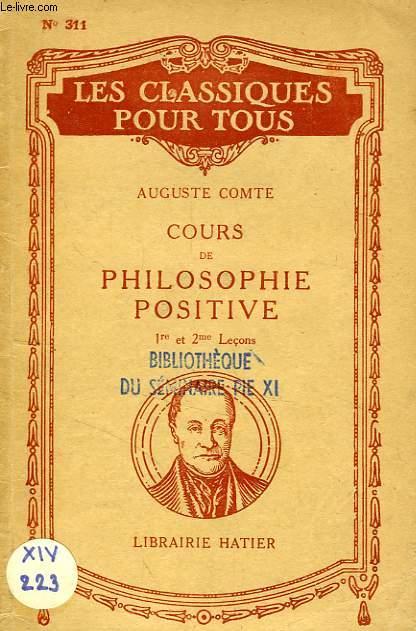 COURS DE PHILOSOPHIE POSITIVE, 1re ET 2e LECONS