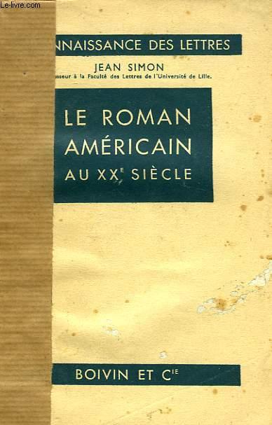 LE ROMAN AMERICAIN AU XXe SIECLE