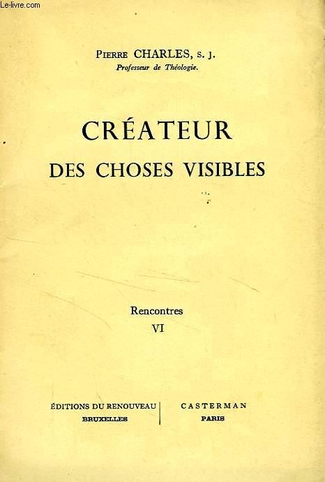 CREATEUR DES CHOSES INVISIBLES