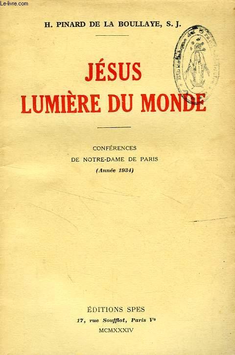 JESUS, LUMIERE DU MONDE