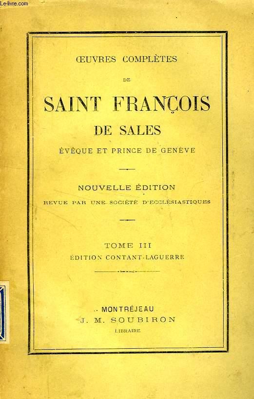 OEUVRES COMPLETES DE SAINT FRANCOIS DE SALES, TOME III
