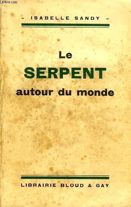 LE SERPENT AUTOUR DU MONDE